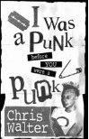 I was a punk before you were a punk