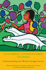 Centering Anishinaabeg Stories