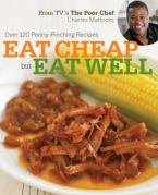 Eat Cheap, But Eat Well