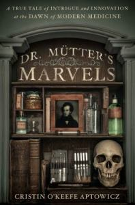 Cover of Dr. Mutter's Marvels by Cristin O'Keefe Apowicz