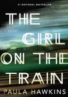 "Cover image for ""The Girl on the Train"" by Paula Hawins."