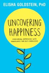 Cover image of Uncovering happiness : overcoming depression with mindfulness and self-compassion.