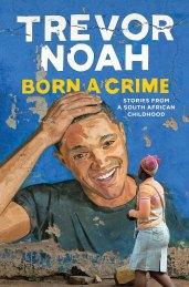 trevor-noah-born-a-crime[1]