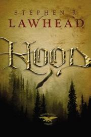 "Book cover - Stephen Lawhead's book ""Hood"""