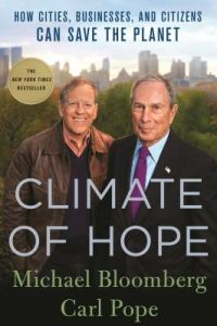 Climate of Hope by Michael Bloomberg and Carl Pope